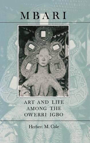 Mbari: Art and the Life Among the Owerri Igbo (Hardback)