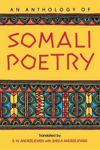 An Anthology of Somali Poetry (Paperback)