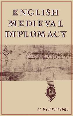 English Medieval Diplomacy (Hardback)