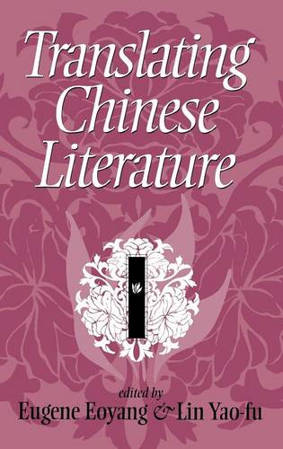 Translating Chinese Literature (Hardback)