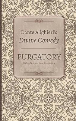 Dante Alighieri's Divine Comedy, Volume 1 and 2: Inferno: Italian Text with Verse Translation and Inferno: Notes and Commentary - Indiana Masterpiece Editions (Hardback)