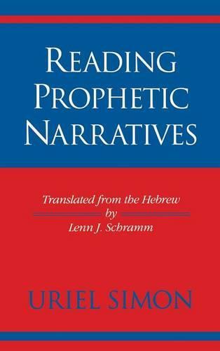 Reading Prophetic Narratives - Indiana Studies in Biblical Literature (Hardback)