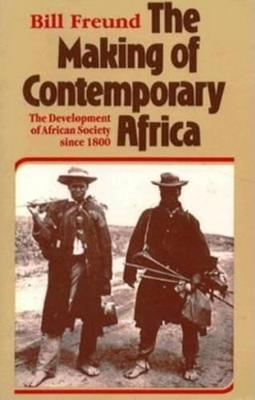 The Making of Contemporary Africa (Hardback)
