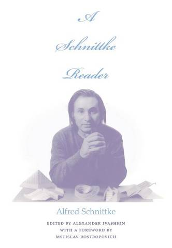 A Schnittke Reader (Hardback)