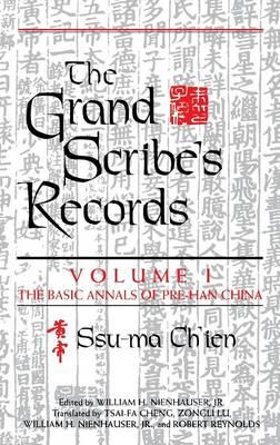The Grand Scribe's Records, Volume VII: The Memoirs of Pre-Han China (Hardback)