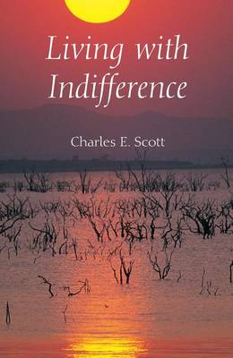 Living with Indifference - Studies in Continental Thought (Hardback)