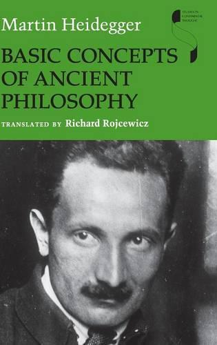 Basic Concepts of Ancient Philosophy - Studies in Continental Thought (Hardback)