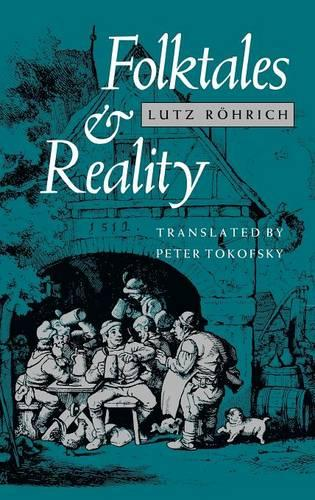 Folktales and Reality - Folklore Studies in Translation (Hardback)