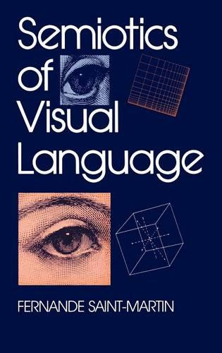 Semiotics of Visual Language - Advances in Semiotics (Hardback)