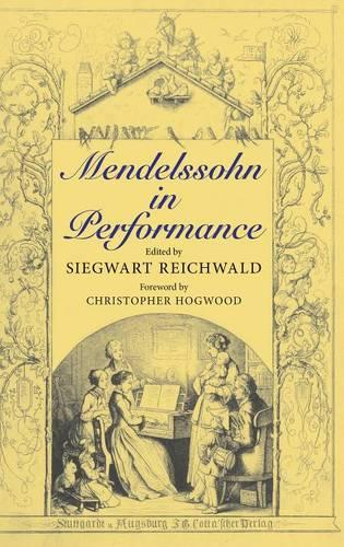 Mendelssohn in Performance (Hardback)