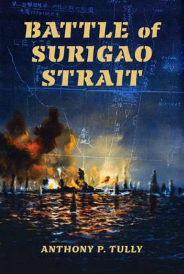 Battle of Surigao Strait - Twentieth-Century Battles (Hardback)