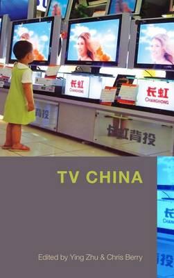 TV China: A Reader on New Media (Hardback)