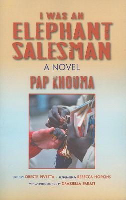I Was an Elephant Salesman: Adventures between Dakar, Paris, and Milan - Global African Voices (Hardback)