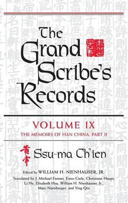 The Grand Scribe's Records, Volume IX: The Memoirs of Han China, Part II (Hardback)