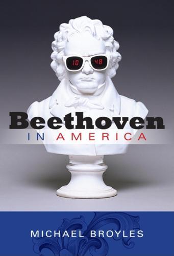 Beethoven in America (Hardback)