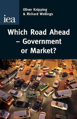 Which Road Ahead: Government or Market? (Paperback)