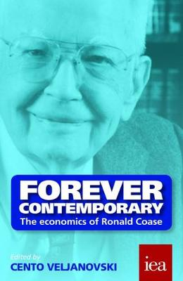 Forever Contemporary: The Economics of Ronald Coase - Readings in Political Economy 3 (Paperback)