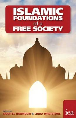 Islamic Foundations of a Free Society - Hobart Paperback 183 (Paperback)