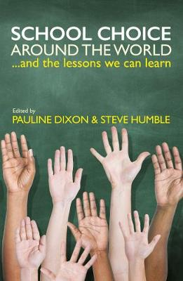 School Choice around the World: ... and the Lessons We Can Learn (Paperback)