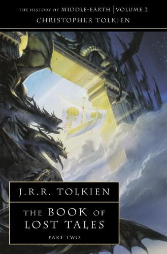 The Book of Lost Tales 2 - The History of Middle-earth 2 (Paperback)