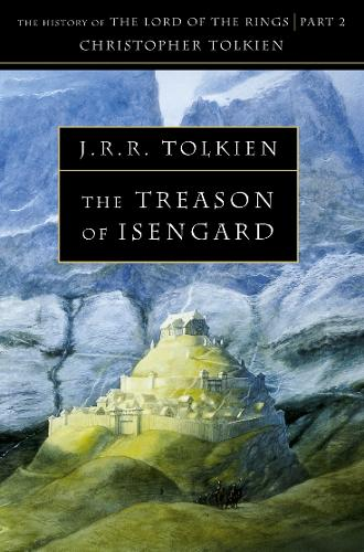 The Treason of Isengard - The History of Middle-earth 7 (Paperback)