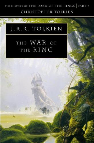 The War of the Ring - The History of Middle-earth 8 (Paperback)