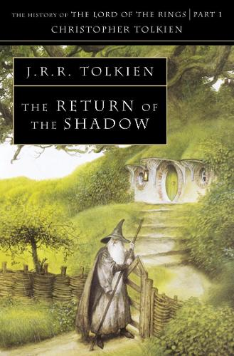 The Return of the Shadow - The History of Middle-earth 6 (Paperback)