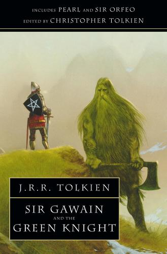 Sir Gawain and the Green Knight: With Pearl and Sir Orfeo (Paperback)
