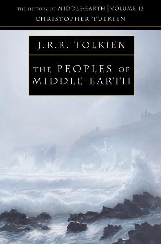 The Peoples of Middle-earth - The History of Middle-earth 12 (Paperback)