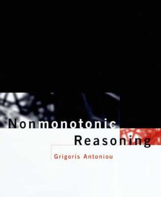 Nonmonotonic Reasoning - Artificial Intelligence Series (Hardback)