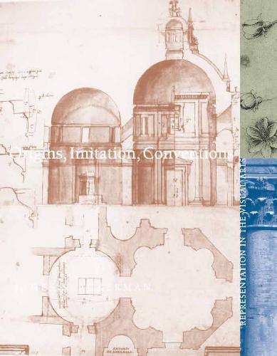Origins, Imitation, Conventions: Representation in the Visual Arts - The MIT Press (Hardback)