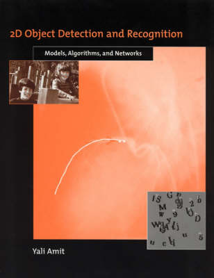 2D Object Detection and Recognition: Models, Algorithms, and Networks - The MIT Press (Hardback)