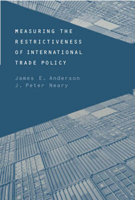 Measuring the Restrictiveness of International Trade Policy - The MIT Press (Hardback)