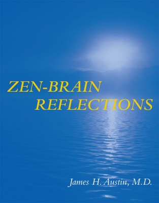 Zen-Brain Reflections: Reviewing Recent Developments in Meditation and States of Consciousness (Hardback)