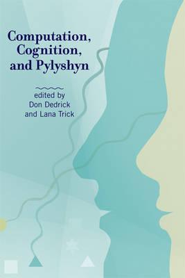 Computation, Cognition, and Pylyshyn - The MIT Press (Hardback)