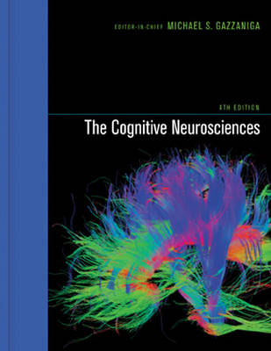 The Cognitive Neurosciences - The MIT Press (Hardback)