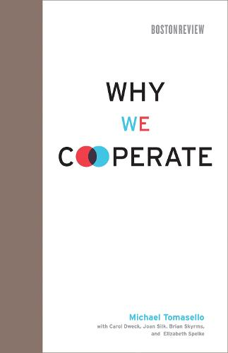 Why We Cooperate - Boston Review Books (Hardback)