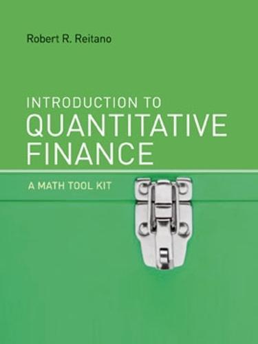 Introduction to Quantitative Finance: A Math Tool Kit - The MIT Press (Hardback)