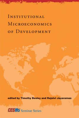 Institutional Microeconomics of Development - CESifo Seminar Series (Hardback)