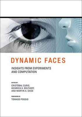 Dynamic Faces: Insights from Experiments and Computation - The MIT Press (Hardback)