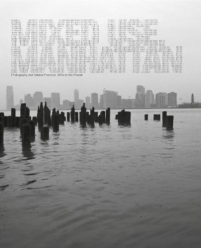 Mixed Use, Manhattan: Photography and Related Practices, 1970s to the Present - The MIT Press (Hardback)