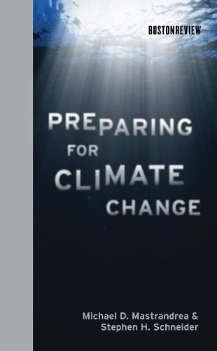 Preparing for Climate Change - Boston Review Books (Hardback)