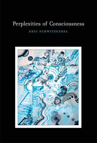 Perplexities of Consciousness - Life and Mind: Philosophical Issues in Biology and Psychology (Hardback)