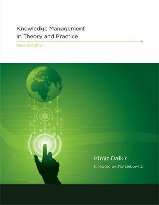 Knowledge Management in Theory and Practice - The MIT Press (Hardback)