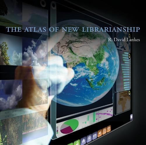 The Atlas of New Librarianship - The MIT Press (Hardback)
