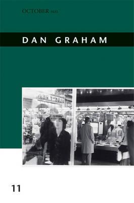 Dan Graham: Volume 11 - October Files (Hardback)