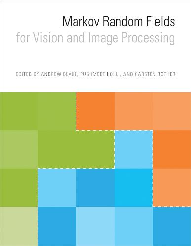 Markov Random Fields for Vision and Image Processing - The MIT Press (Hardback)