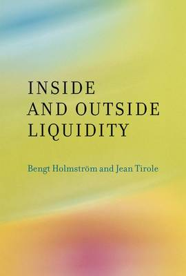 Inside and Outside Liquidity - The MIT Press (Hardback)