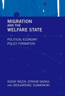 Migration and the Welfare State: Political-Economy Policy Formation - The MIT Press (Hardback)