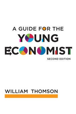 A Guide for the Young Economist (Hardback)